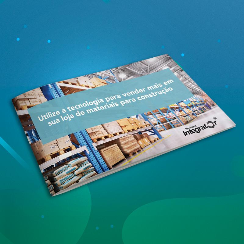 Utilize a tecnologia para vender mais em sua loja de materiais para construção